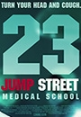 21JS3 - Jump Street: Now For Her Pleasure aka 21 Jump Street spin-off