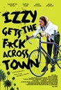 IGFAT - Izzy Gets the F*ck Across Town