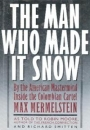 MWMIS - The Man Who Made It Snow